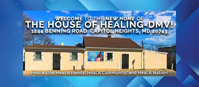 The House of Healing (DMV) | Heal A Life, Heal A Family